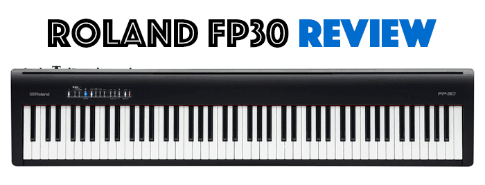 Roland Fp30 Review A Breath Taking Sound With A Brilliant Design Instrumentio