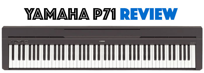 Yamaha P71 Review: What Makes It Really Exclusive?